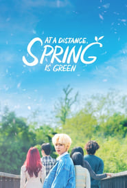 At a Distance, Spring is Green (2021)